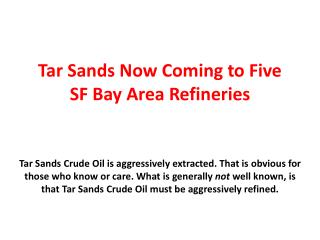 Tar Sands Now Coming to Five SF Bay Area Refineries