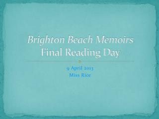 Brighton Beach Memoirs Final Reading Day