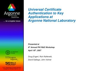 Universal Certificate Authentication to Key Applications at  Argonne National Laboratory