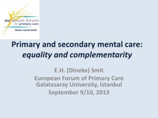 Primary and secondary mental care:  equality and complementarity