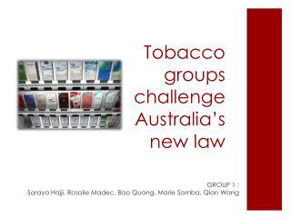 Tobacco groups challenge Australia's new law