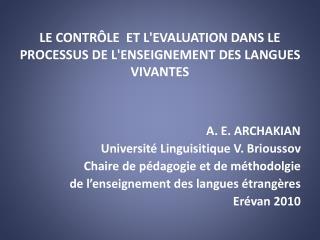 LE CONTR�LE  ET L'EVALUATION DANS LE PROCESSUS DE L'ENSEIGNEMENT DES LANGUES VIVANTES
