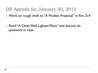 DE Agenda for January 30, 2012