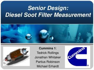 Senior Design: Diesel Soot Filter Measurement