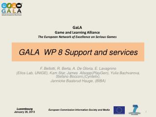 GALA  WP 8  Support  and  services