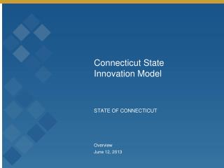 Connecticut State Innovation Model