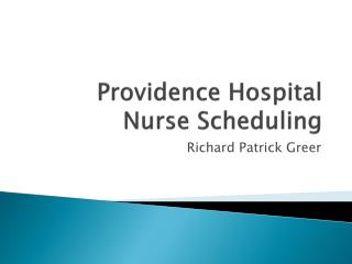 Providence Hospital Nurse Scheduling