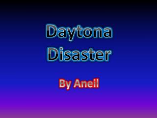 Daytona Disaster