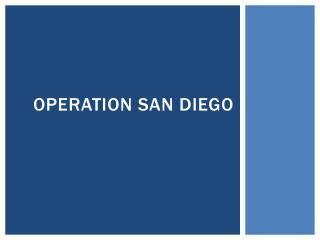 Operation San Diego