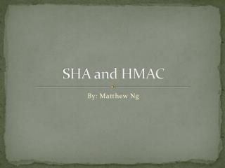 SHA and HMAC