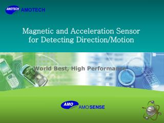 Magnetic and Acceleration Sensor for Detecting Direction/Motion
