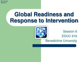 Global Readiness and Response to Intervention