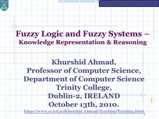 Fuzzy Logic and Fuzzy Systems –  Knowledge Representation & Reasoning