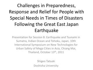 Three Challenges in Counter-Disaster Measures for People with Special Needs in Times of Disasters