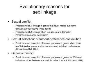 Evolutionary reasons for sex linkage
