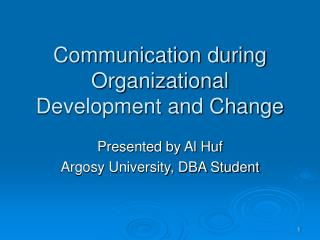 Communication during Organizational Development and Change