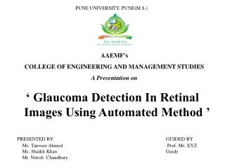 ' Glaucoma Detection In Retinal       Images Using Automated Method '