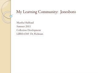 My Learning Community:  Jonesboro