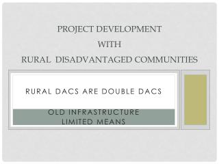 Project development  with  rural  disadvantaged communities
