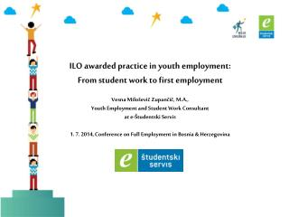 ILO awarded practice in youth employment:  From student work to first employment