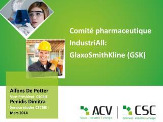 Comité pharmaceutique IndustriAll :  GlaxoSmithKline (GSK)