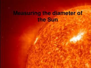 Measuring the diameter of the Sun