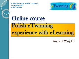 Online course Polish eTwinning experience with eLearning