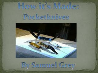 How it�s Made: