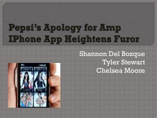 Pepsi's Apology for Amp  IPhone  App Heightens Furor