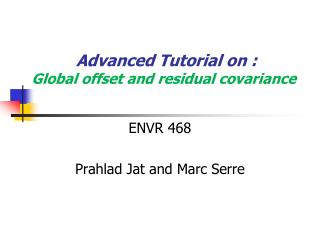 Advanced Tutorial on : Global offset and residual covariance
