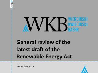General review of the latest draft of the Renewable Energy Act