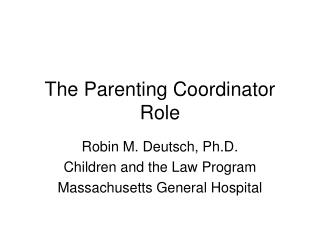 The Parenting Coordinator Role