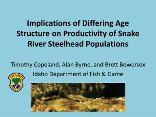 Implications of Differing Age Structure on Productivity of Snake River Steelhead Populations