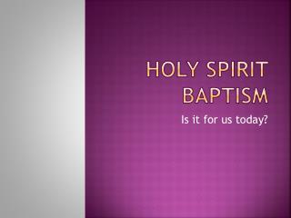 Holy Spirit baptism