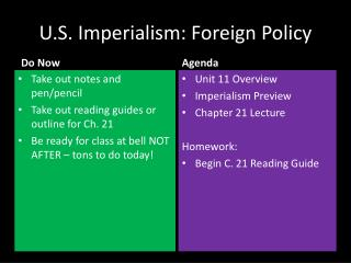 U.S.  Imperialism:  Foreign Policy