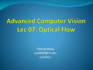 Advanced Computer Vision Lec  07: Optical Flow