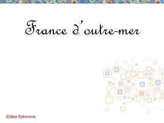 France d'outre-mer