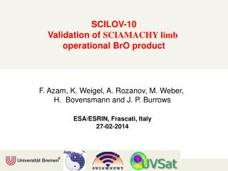 SCILOV-10 Validation of  SCIAMACHY limb  operational  BrO  product