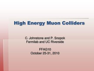 High Energy  Muon  Colliders