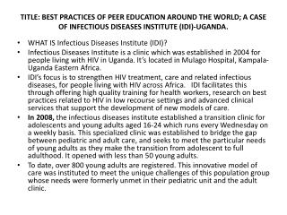 WHAT IS Infectious Diseases Institute (IDI)?