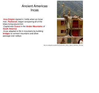 http://en.wikipedia.org/wiki/File:Pachacutec_statue,_Aguas_Calientes,_Peru.jpg