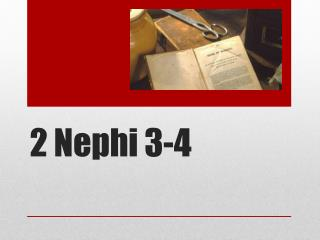 2 Nephi 3-4