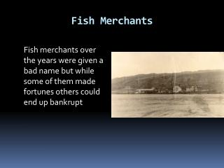 Fish Merchants