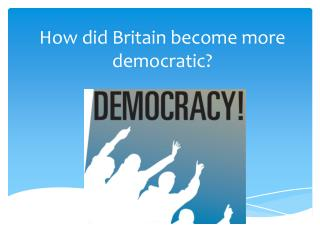 how democratic britian was by the How democratic was britain by 1914britain was a democracy to a certain extent by 1914by a democracy we mean that there should be several certain features present.