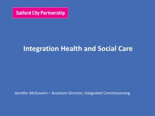 Integration Health and Social Care