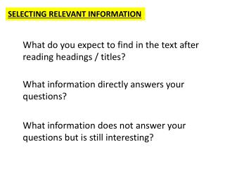 SELECTING RELEVANT INFORMATION