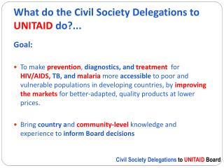 What do the Civil Society Delegations to  UNITAID  do?...