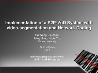 Implementation of a P2P-VoD System with video-segmentation and Network Coding