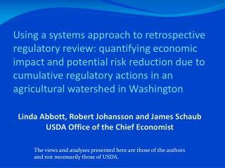 Linda Abbott, Robert Johansson and James Schaub USDA Office of the Chief Economist