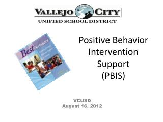 Positive Behavior Intervention Support (PBIS)